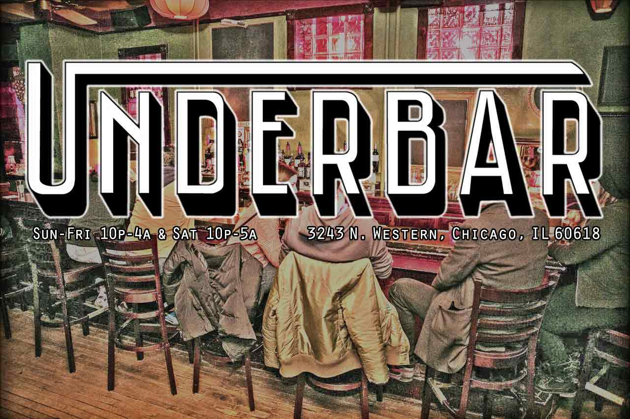 Underbar Chicago Late Night 4am Bars